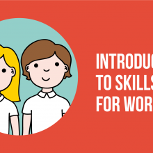 Introduction to Skills for Work Programme